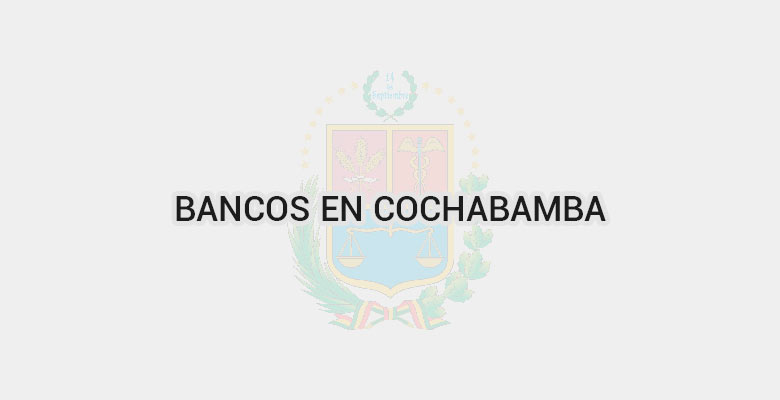 Bancos en Cochabamba