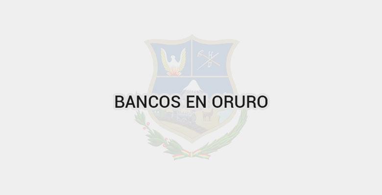 Bancos en Oruro