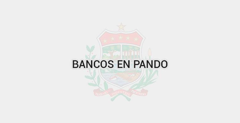 Bancos en Pando