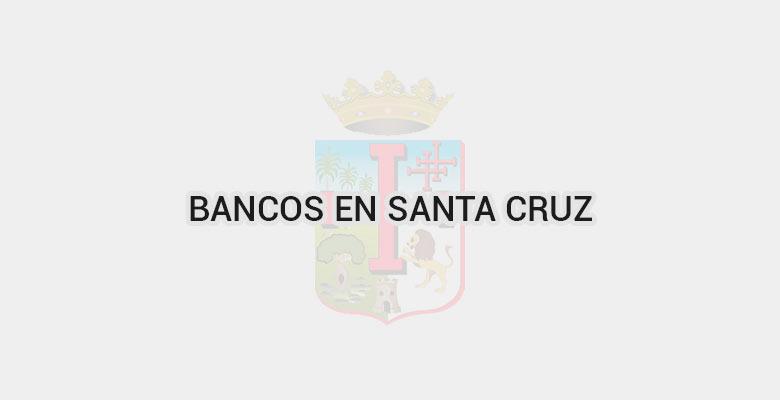 Bancos en Santa Cruz