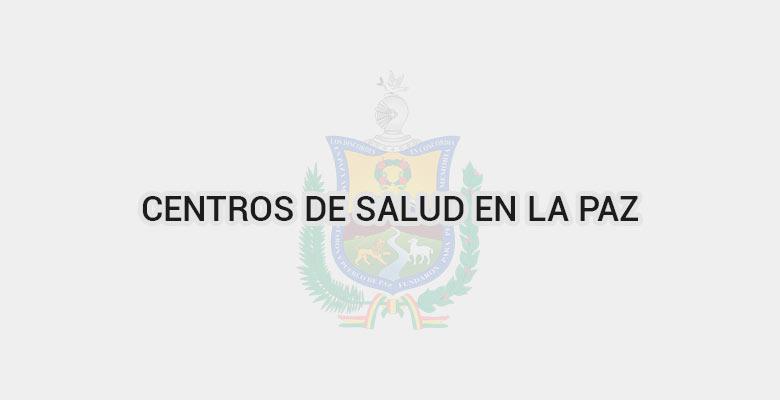 Centros de salud en La Paz